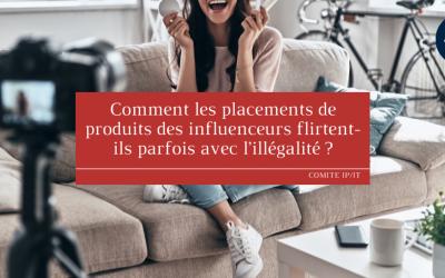 Comment les placements de produits des influenceurs flirtent-ils parfois avec l'illégalité ?
