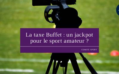 La taxe Buffet: un jackpot pour le sport amateur?