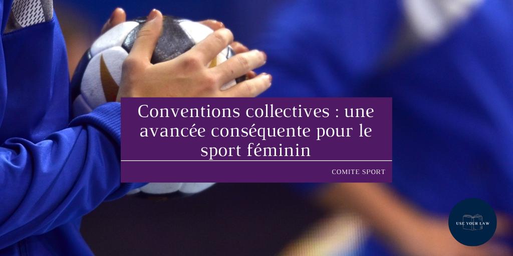 Conventions collectives : une avancée conséquente pour le sport féminin
