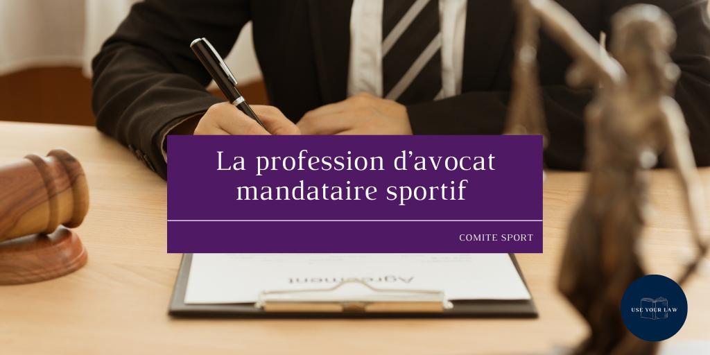 La profession d'avocat mandataire sportif