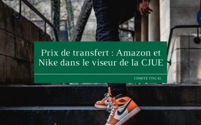 Prix de transfert : Amazon et Nike dans le viseur de la CJUE