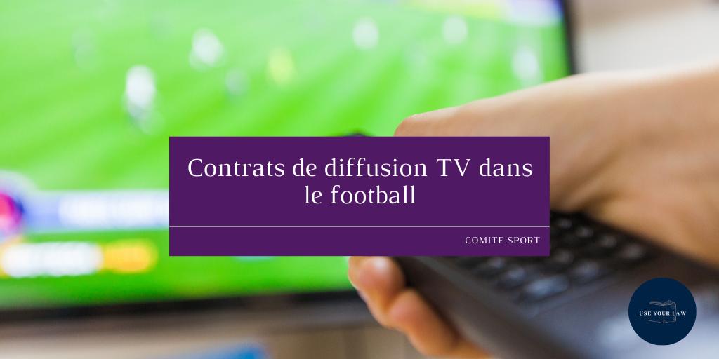 Contrats de diffusion TV dans le football