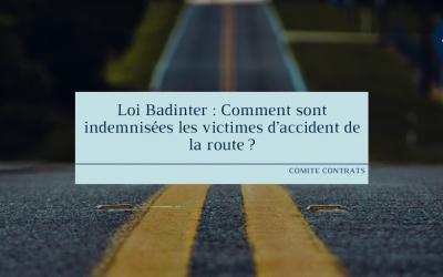 Loi Badinter : Comment sont indemnisées les victimes d'accident de la route ?