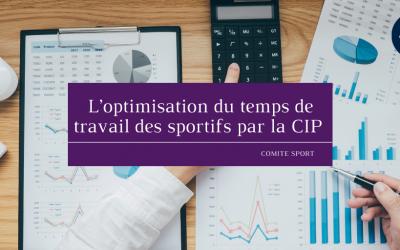 L'optimisation du temps de travail des sportifs par la CIP