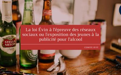 La loi Évin à l'épreuve des réseaux sociaux ou l'exposition des jeunes à la publicité pour l'alcool